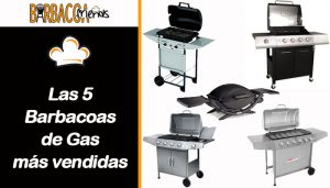 Las 5 barbacoas de gas más vendidas BarbacoaFriends