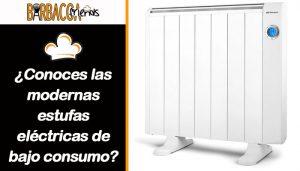 ¿Conoces las modernas estufas eléctricas de bajo consumo?