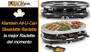 Klarstein All-U-Can Steaklette Raclette la mejor Raclette del momento