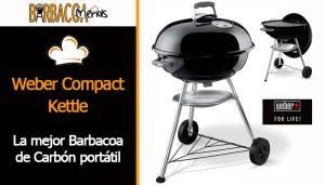 Weber Compact Kettle la mejor Barbacoa de Carbón portátil